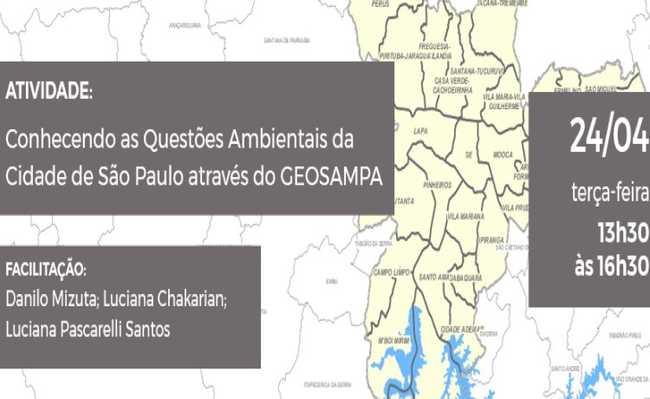 Palestra: conhecendo as questões ambientais da cidade de São Paulo  por meio do Geosampa