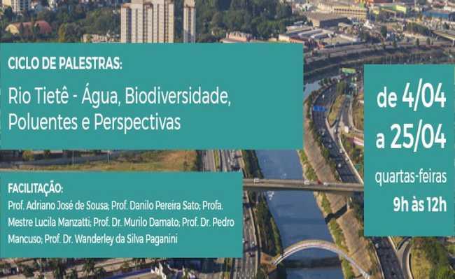 Ciclo de Palestras: Rio Tietê - Água, Biodiversidade, Poluentes e Perspectivas