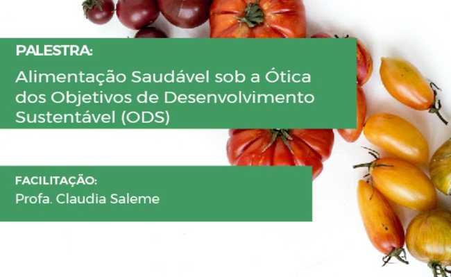 Palestra aborda alimentação saudável sob a ótica dos objetivos de desenvolvimento sustentável (ODS)