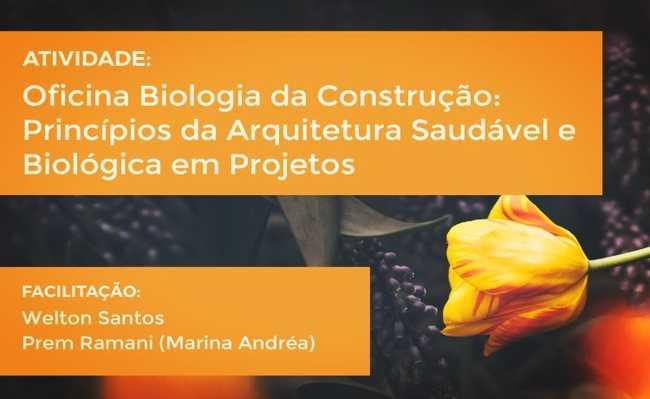 Oficina: Biologia da Construção