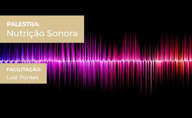 palestra gratuita de nutrição sonora