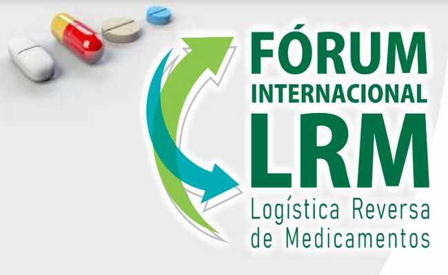 Fórum Internacional de Logística Reversa de Medicamentos