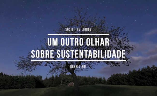 """Curso gratuito e online apresenta a temática """"desconstruindo a sustentabilidade"""""""