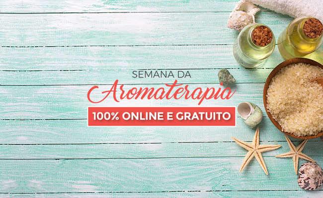 Semana da Aromaterapia, on-line e gratuita